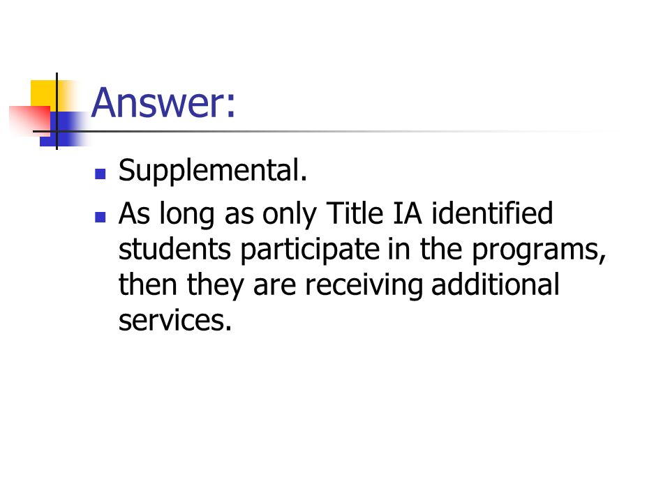 Answer: Supplemental.
