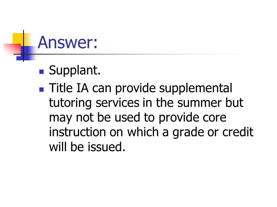 Answer: Supplant.