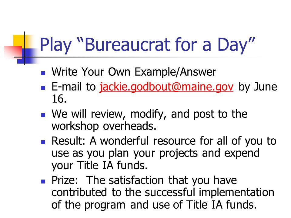 Play Bureaucrat for a Day