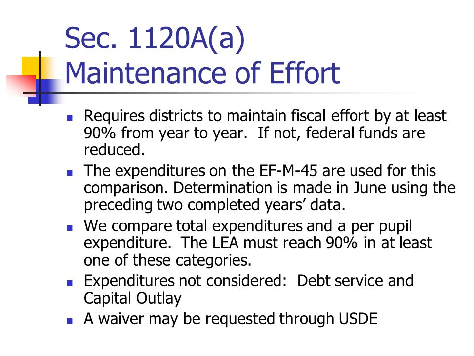 Sec. 1120A(a) Maintenance of Effort