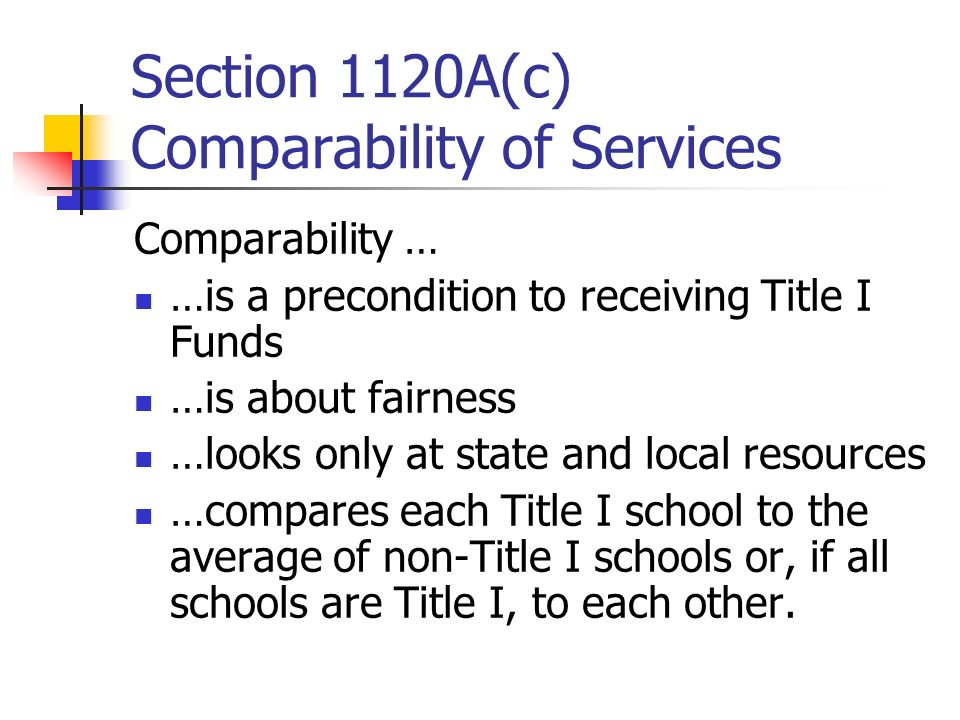 Section 1120A(c) Comparability of Services