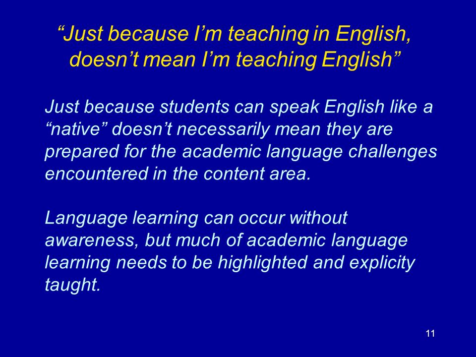 Just because I'm teaching in English, doesn't mean I'm teaching English