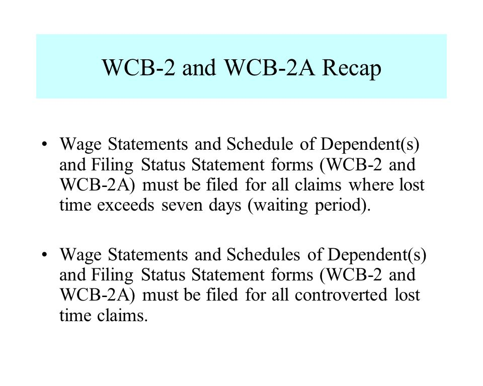 WCB-2 and WCB-2A Recap
