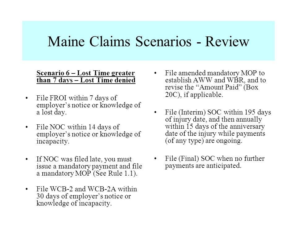 Maine Claims Scenarios - Review