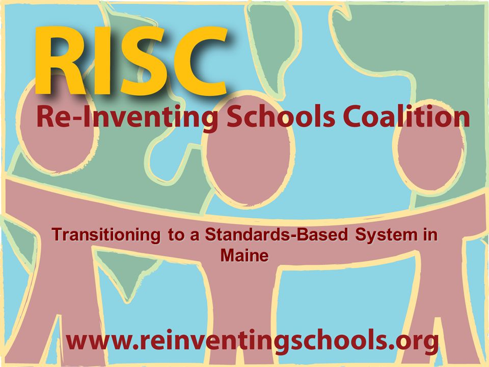 Transitioning to a Standards-Based System in Maine