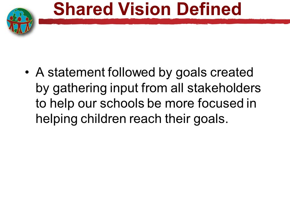 Shared Vision Defined