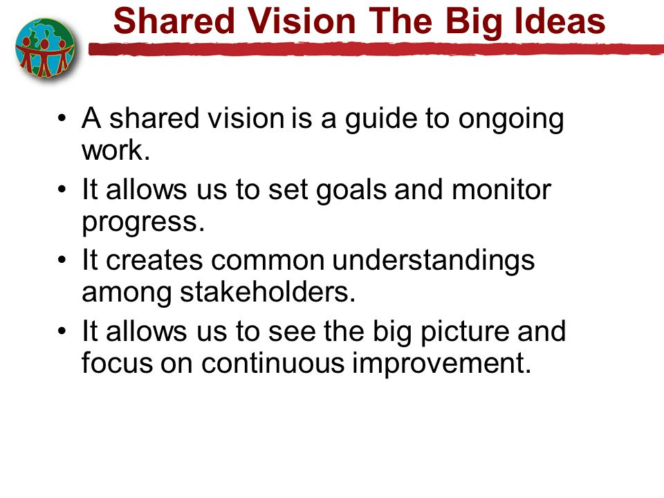 Shared Vision The Big Ideas