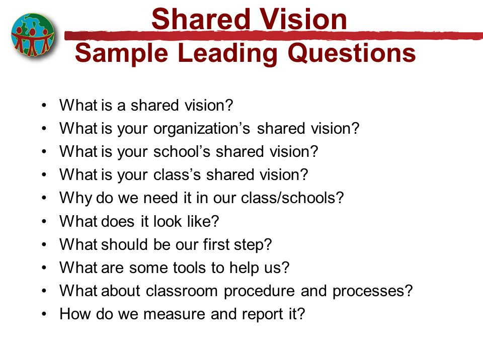 Shared Vision Sample Leading Questions