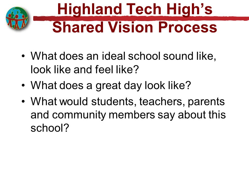 Highland Tech High's Shared Vision Process