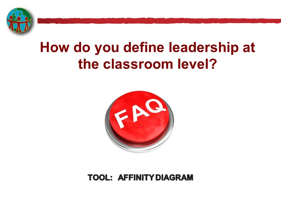 How do you define leadership at the classroom level