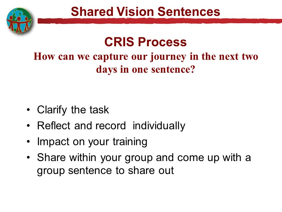 Shared Vision Sentences CRIS Process