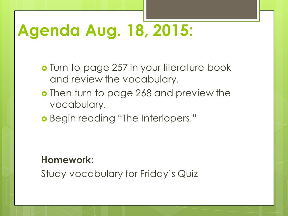 vocabulary for the interlopers This study guide for saki's the interlopers lesson plan is suitable for 7th - 12th grade for this comprehension check worksheet, students define 6 vocabulary words, define 9 literary terms, respond to 8 short answer questions, and complete a graphic organizer pertaining to the interlopers by saki in order to help them better understand the short story and the author's craft.