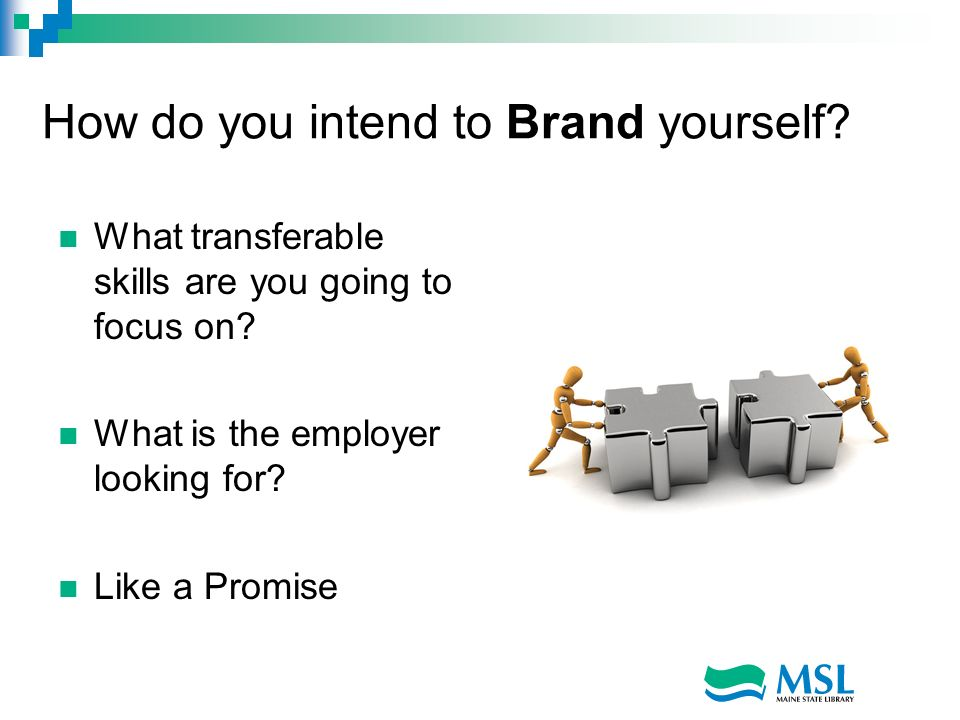 How do you intend to Brand yourself
