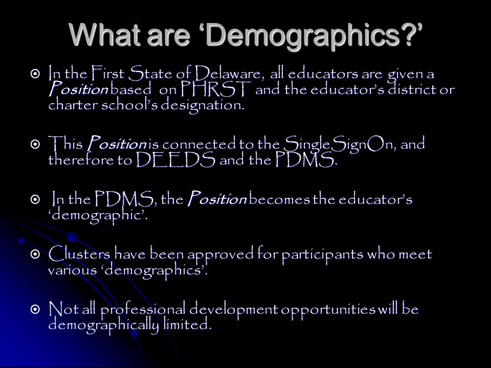 What are 'Demographics '