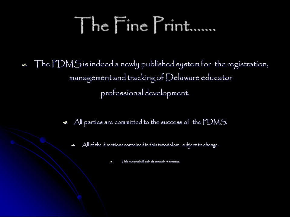 The Fine Print……. professional development.
