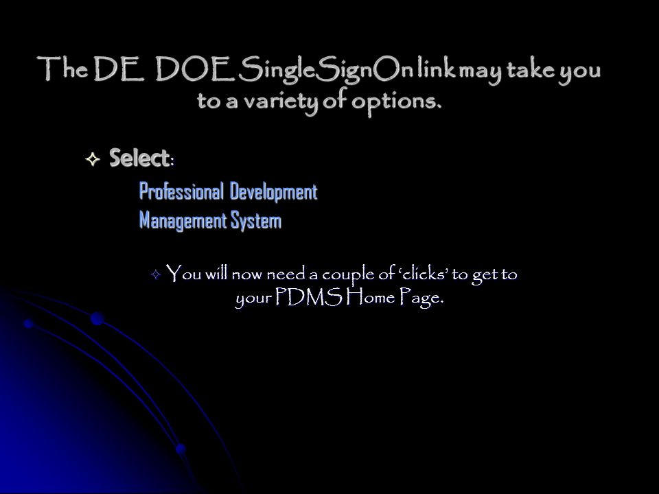 The DE DOE SingleSignOn link may take you to a variety of options.