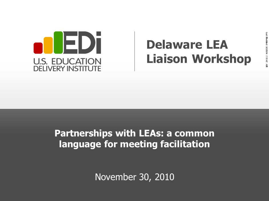Partnerships with LEAs: a common language for meeting facilitation