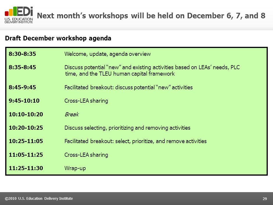 Next month's workshops will be held on December 6, 7, and 8