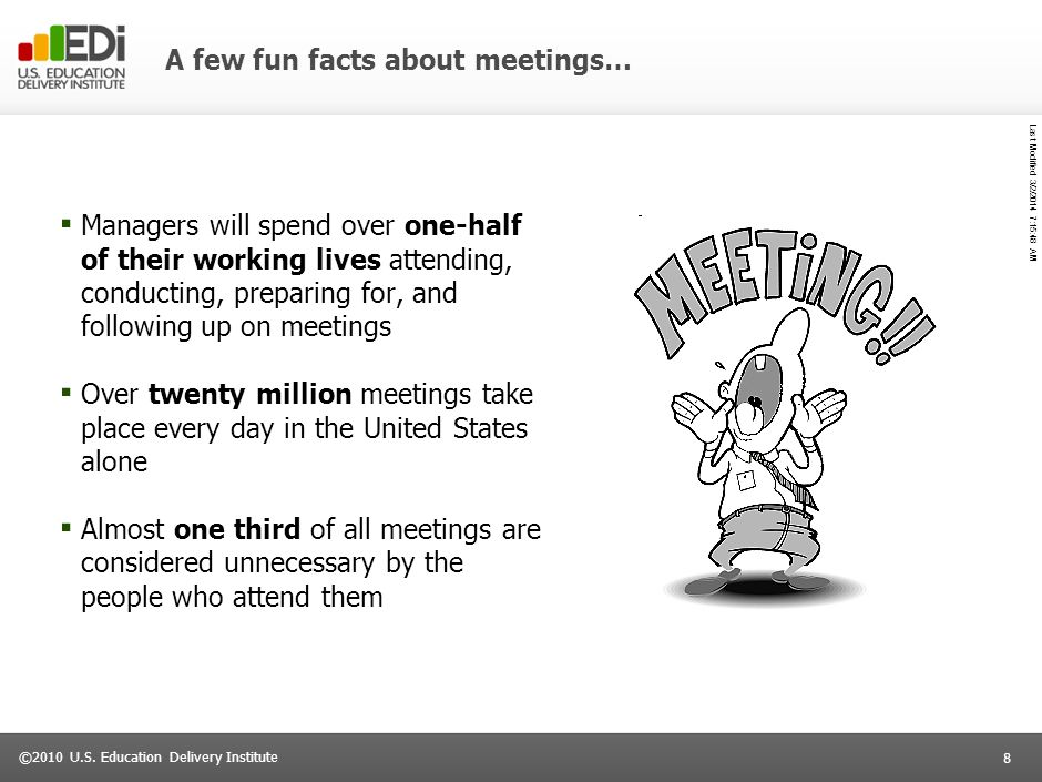 A few fun facts about meetings…