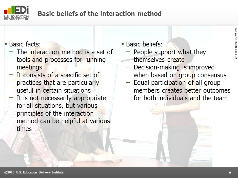 Basic beliefs of the interaction method