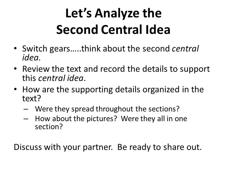 Let's Analyze the Second Central Idea