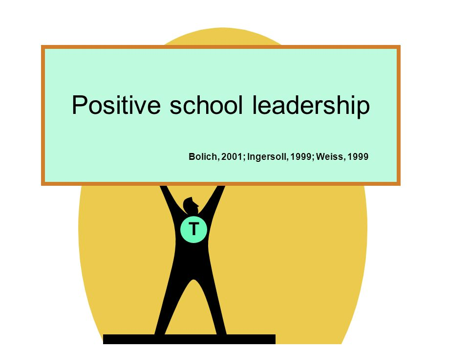 Positive school leadership