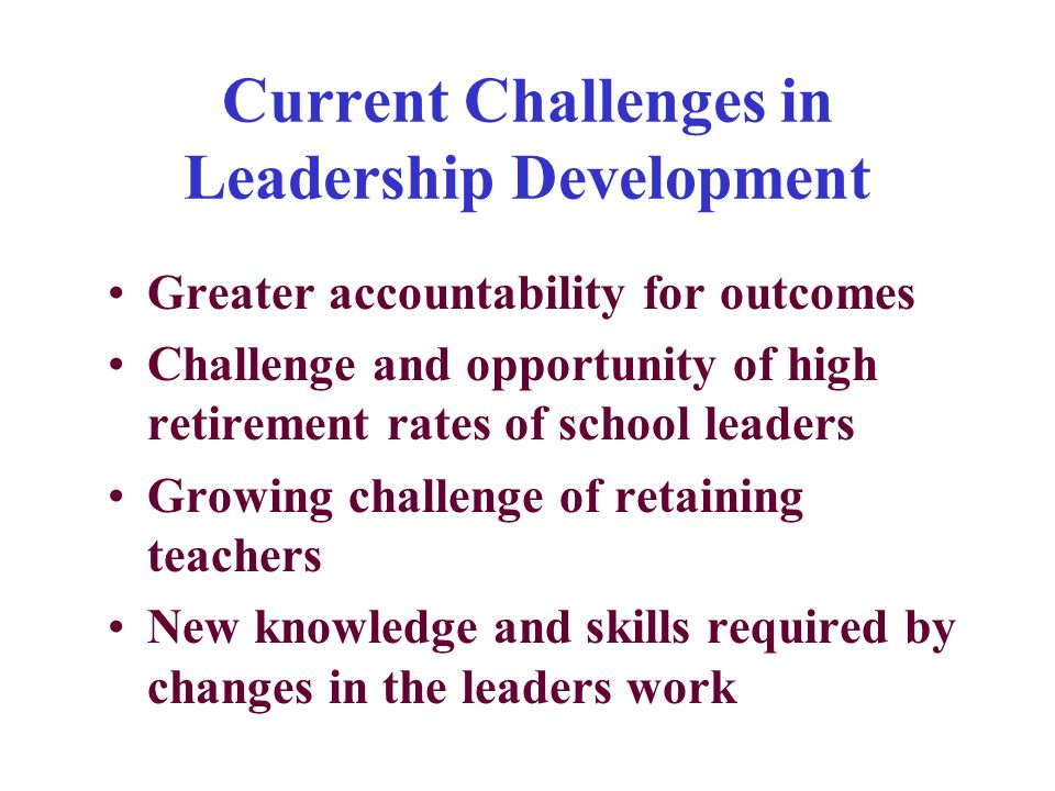 Current Challenges in Leadership Development