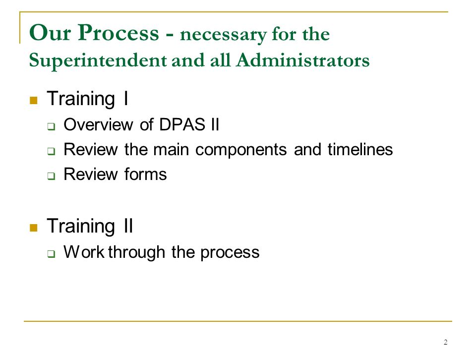Our Process - necessary for the Superintendent and all Administrators