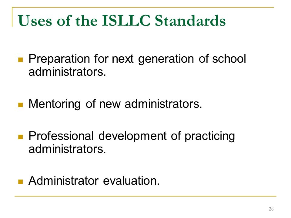 Uses of the ISLLC Standards
