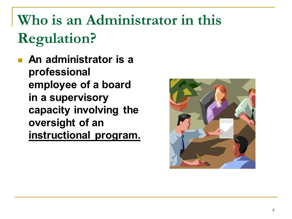 Who is an Administrator in this Regulation