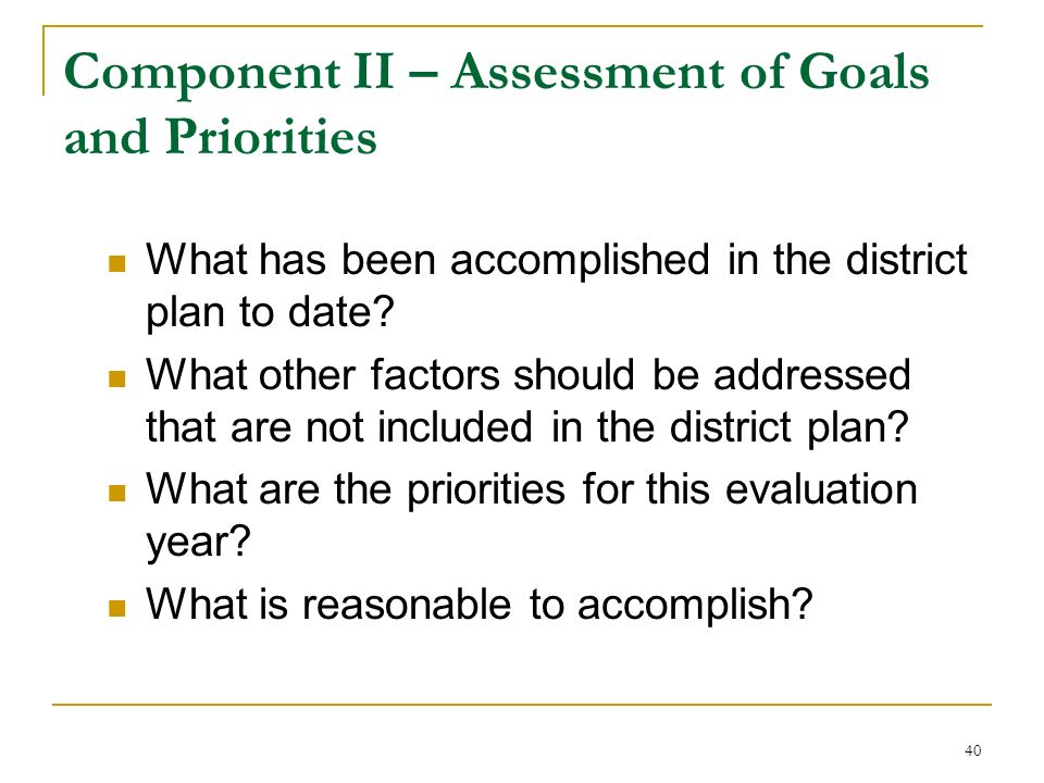 Component II – Assessment of Goals and Priorities