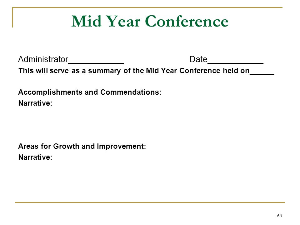 Mid Year Conference Administrator____________ Date____________