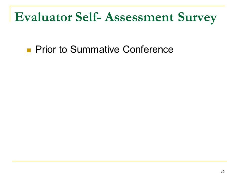 Evaluator Self- Assessment Survey