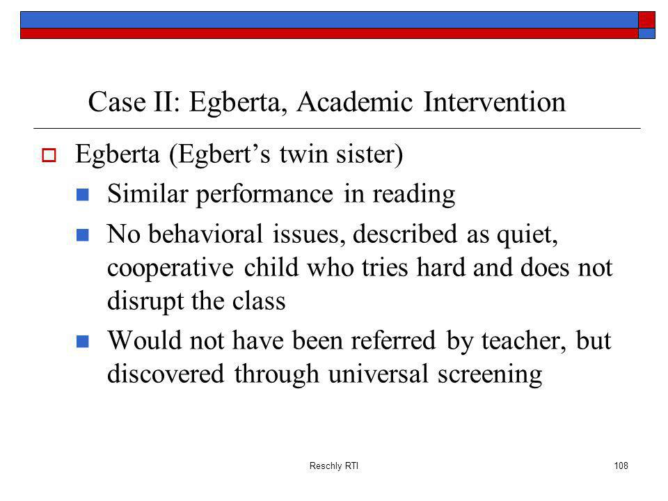 Case II: Egberta, Academic Intervention