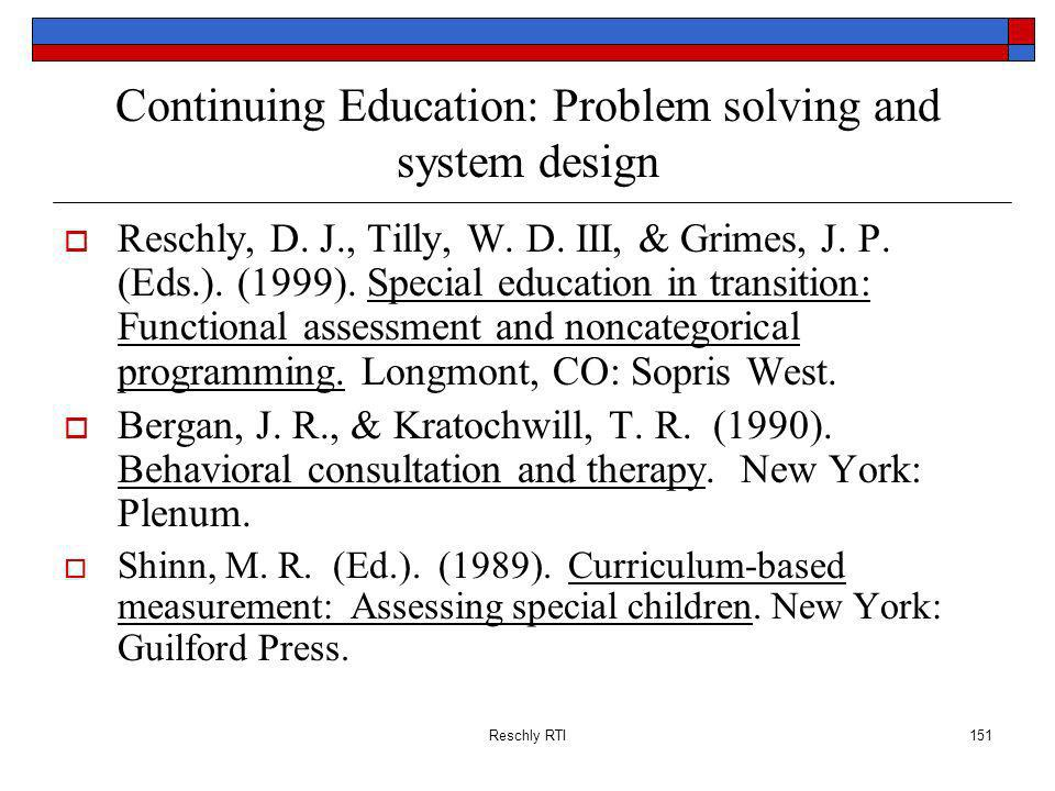 Continuing Education: Problem solving and system design