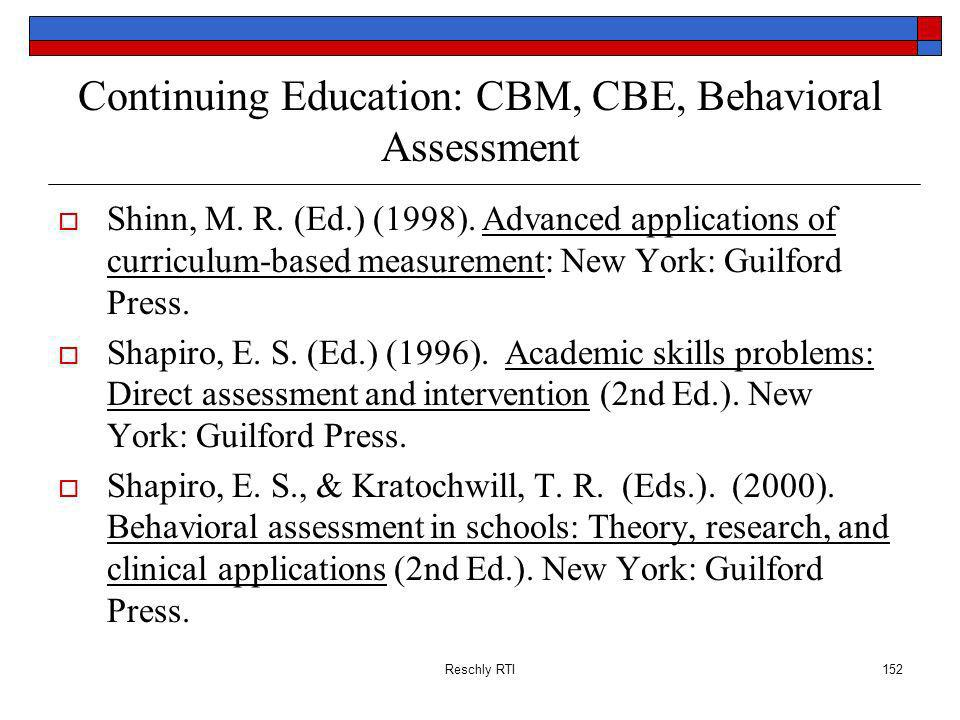 Continuing Education: CBM, CBE, Behavioral Assessment
