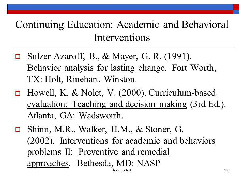 Continuing Education: Academic and Behavioral Interventions