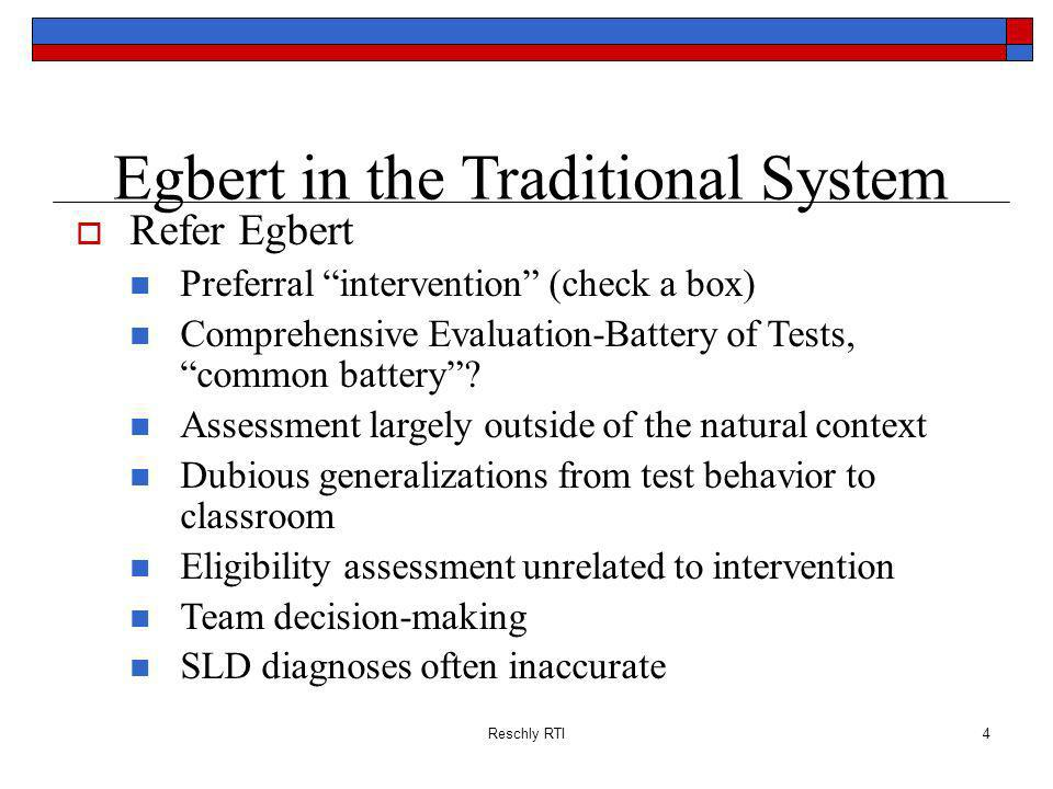 Egbert in the Traditional System