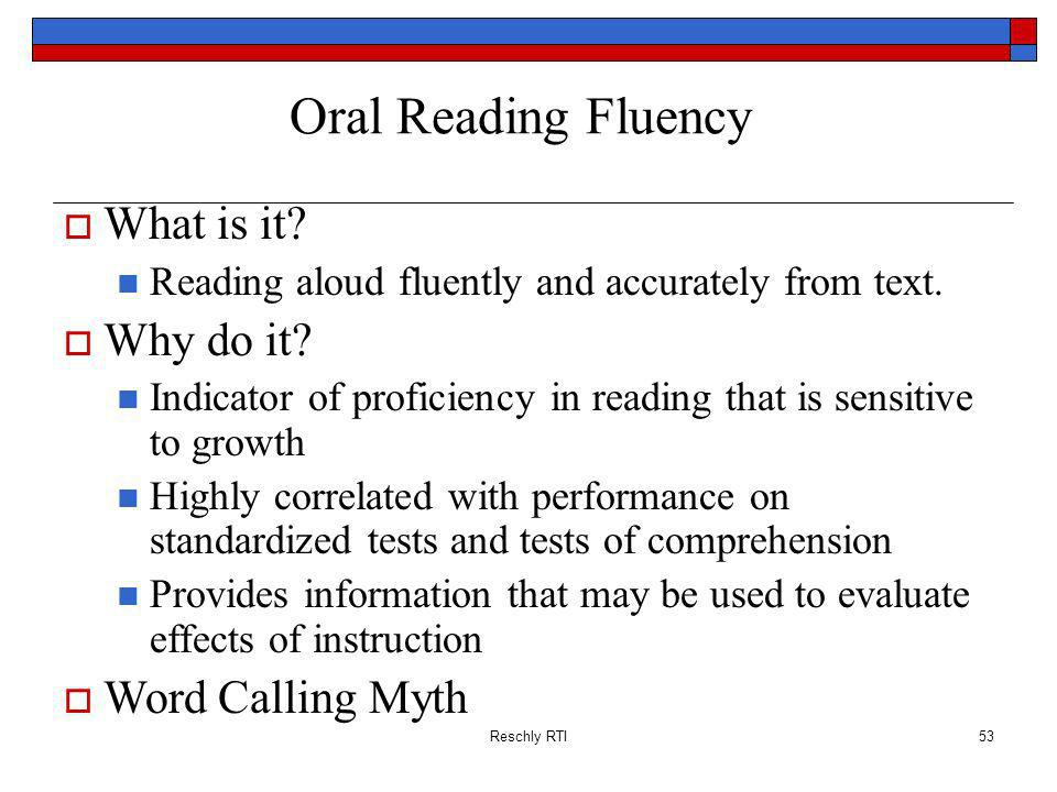 Oral Reading Fluency What is it Why do it Word Calling Myth