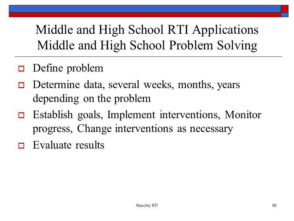 Middle and High School RTI Applications Middle and High School Problem Solving