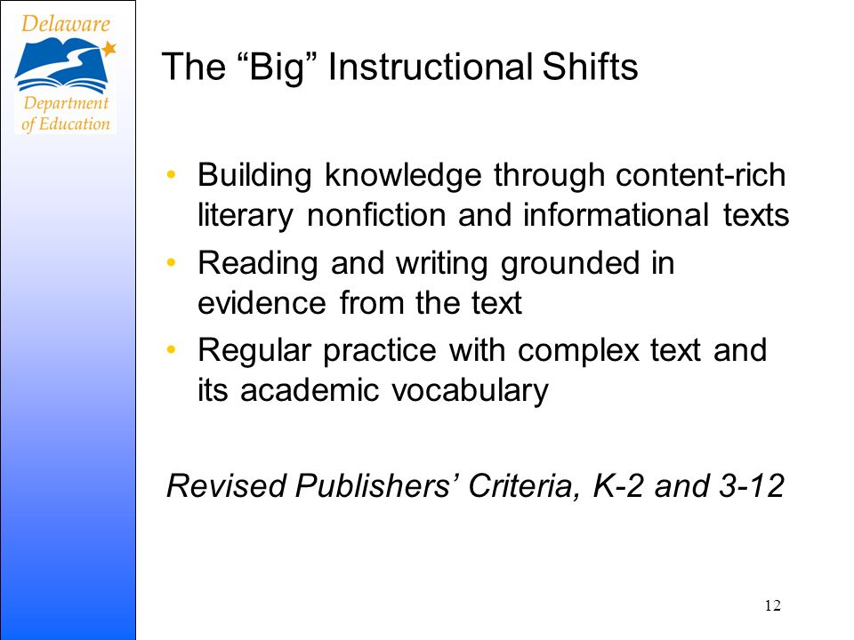 The Big Instructional Shifts