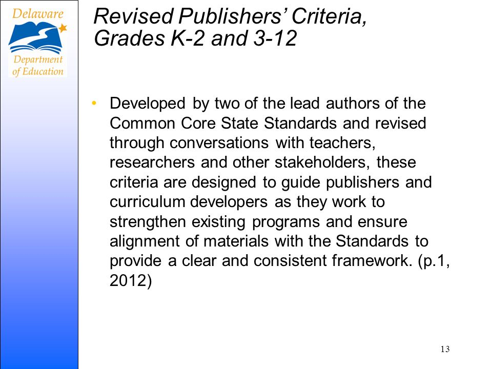 Revised Publishers' Criteria, Grades K-2 and 3-12