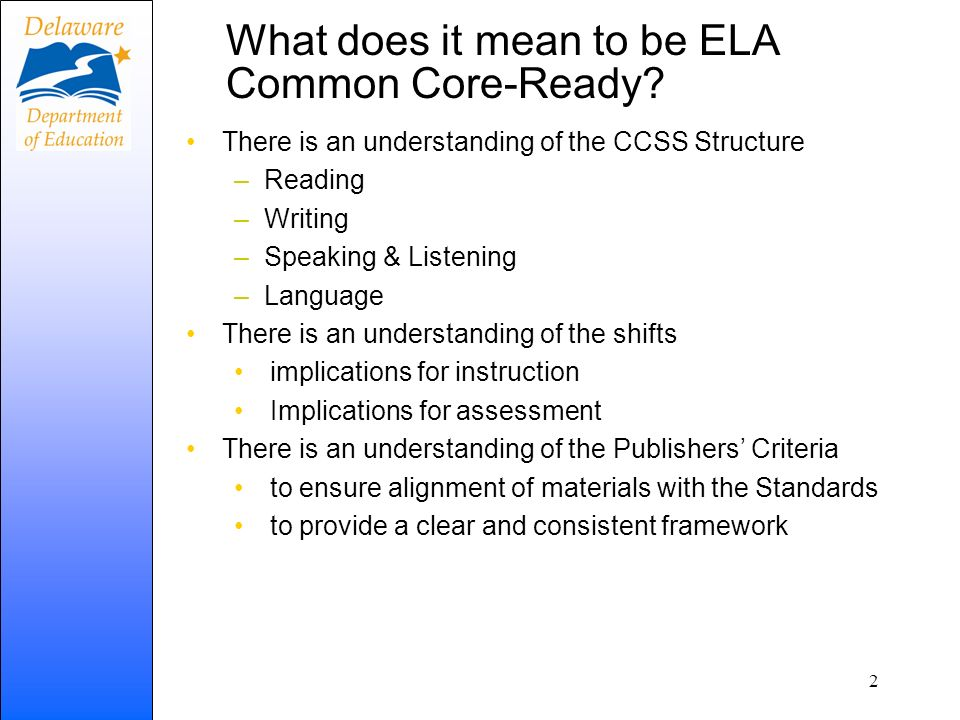 What does it mean to be ELA Common Core-Ready