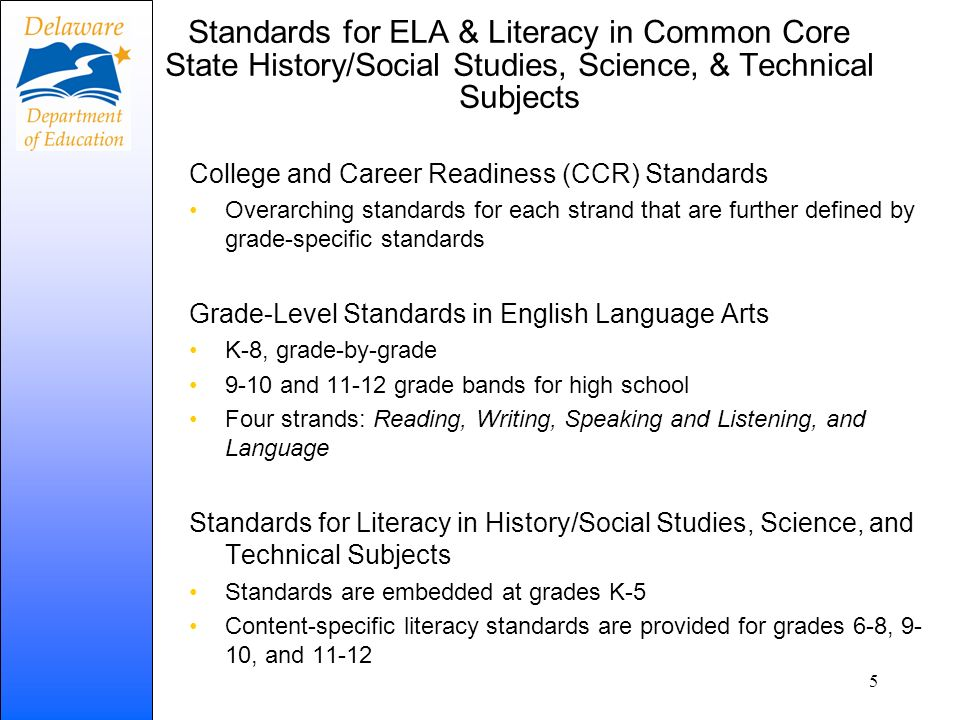 Standards for ELA & Literacy in Common Core State History/Social Studies, Science, & Technical Subjects
