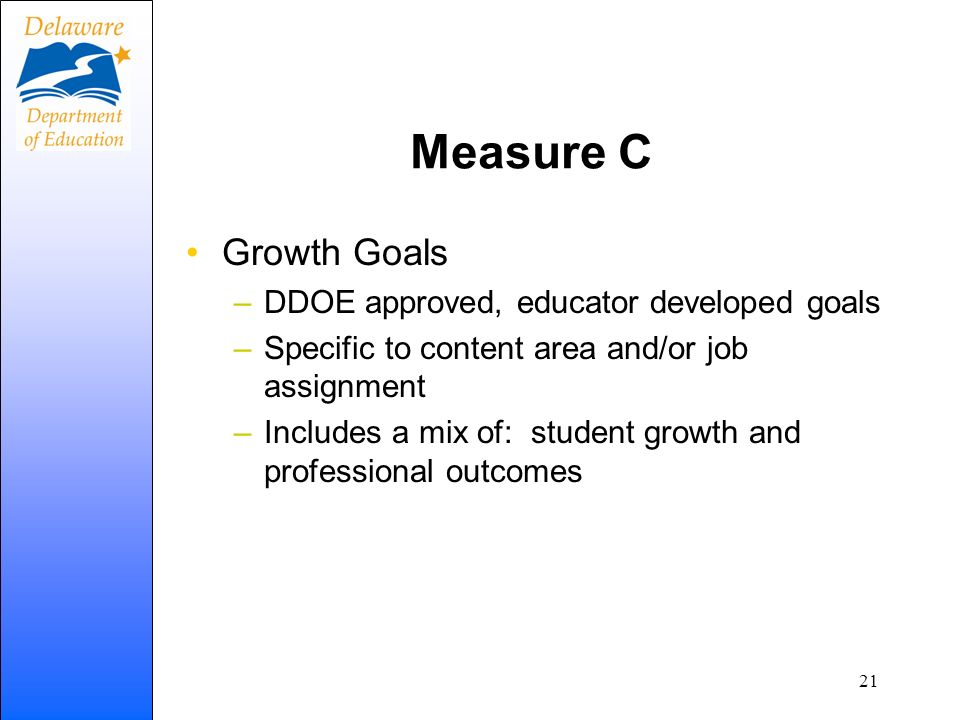 Measure C Growth Goals DDOE approved, educator developed goals
