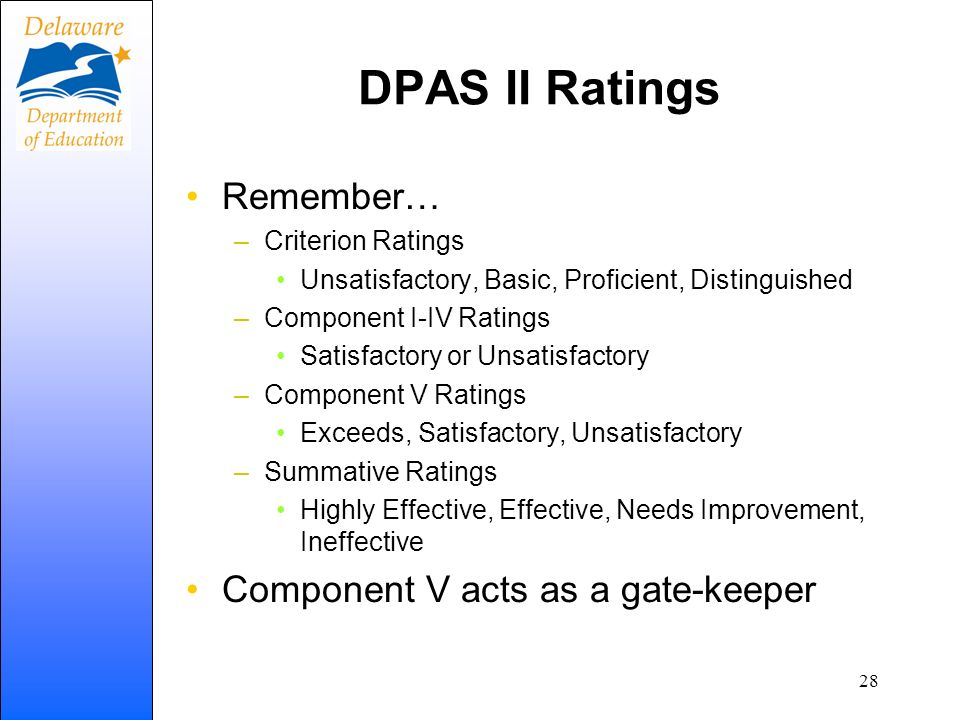 DPAS II Ratings Remember… Component V acts as a gate-keeper