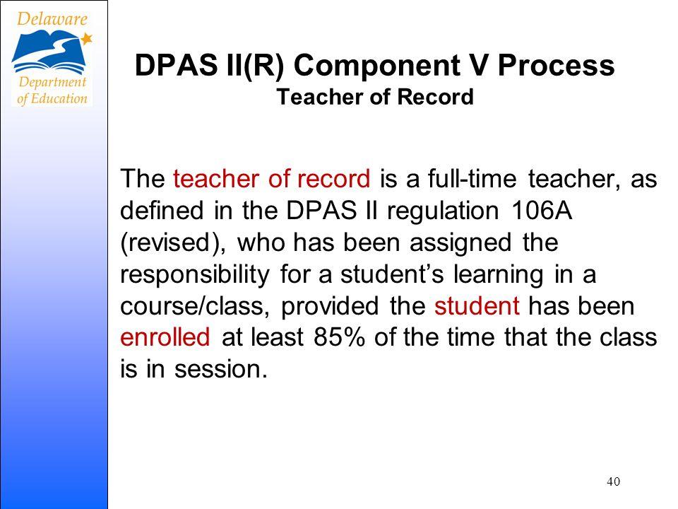 DPAS II(R) Component V Process Teacher of Record