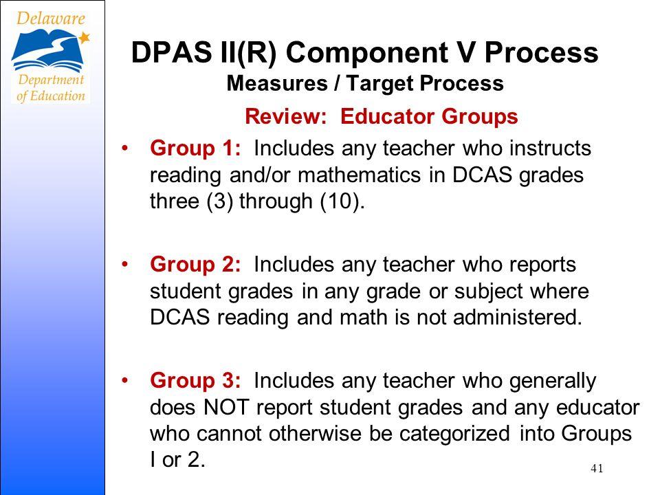 DPAS II(R) Component V Process Measures / Target Process