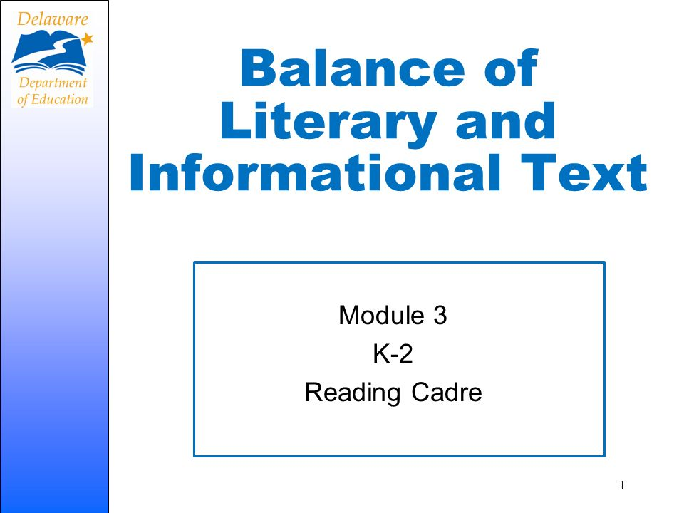Balance of Literary and Informational Text