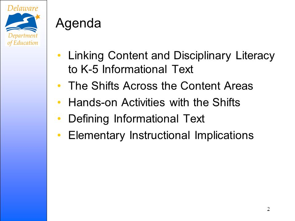 Agenda Linking Content and Disciplinary Literacy to K-5 Informational Text. The Shifts Across the Content Areas.